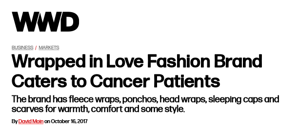 Wrapped-in-Love-Fashion-Brand-Caters-Cancer-Patients-WWD-1
